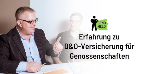 Sven Leudesdorff-Pfeifer über seine Erfahrung mit D&O-Versicherungen bei Genossenschaften