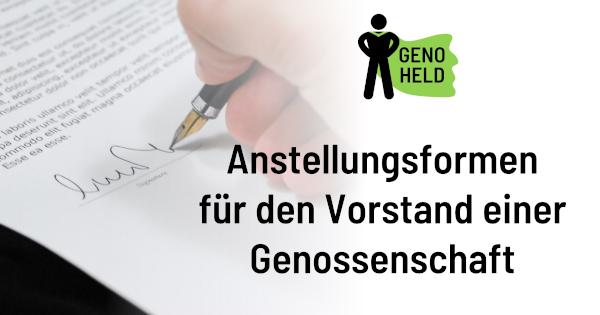 GenoHeld: Formen der Anstellung für den Vorstand einer Genossenschaft